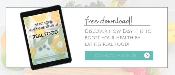 Miraculous Healing Benefits of Real Food