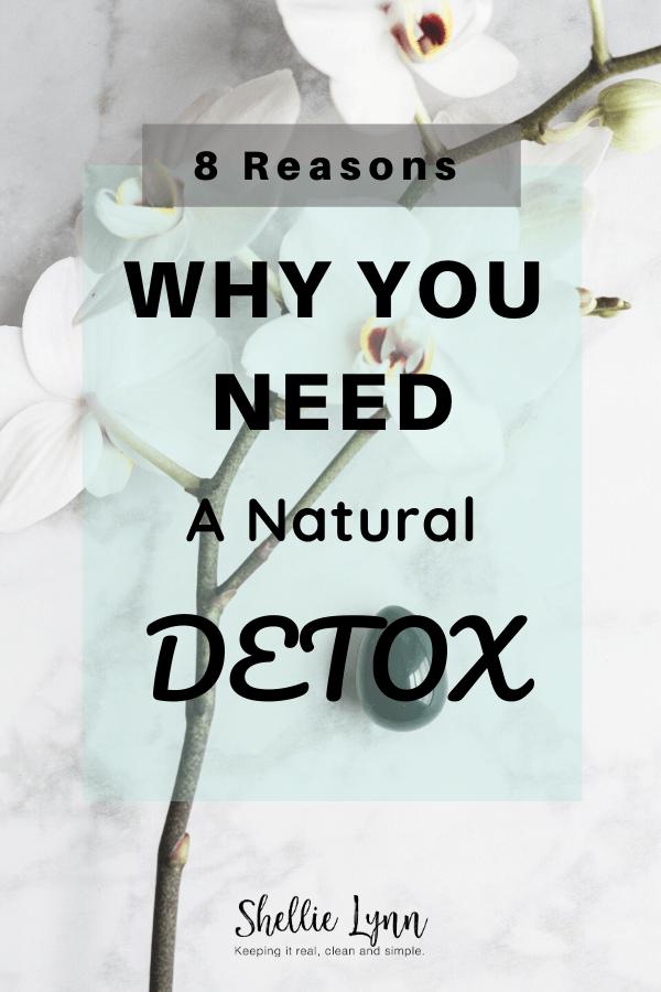 8 Reasons to Detox