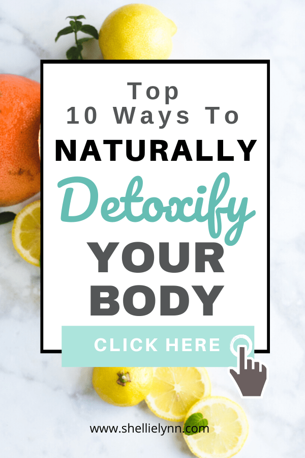 Top 10 Ways to Naturally Detoxify Your Body