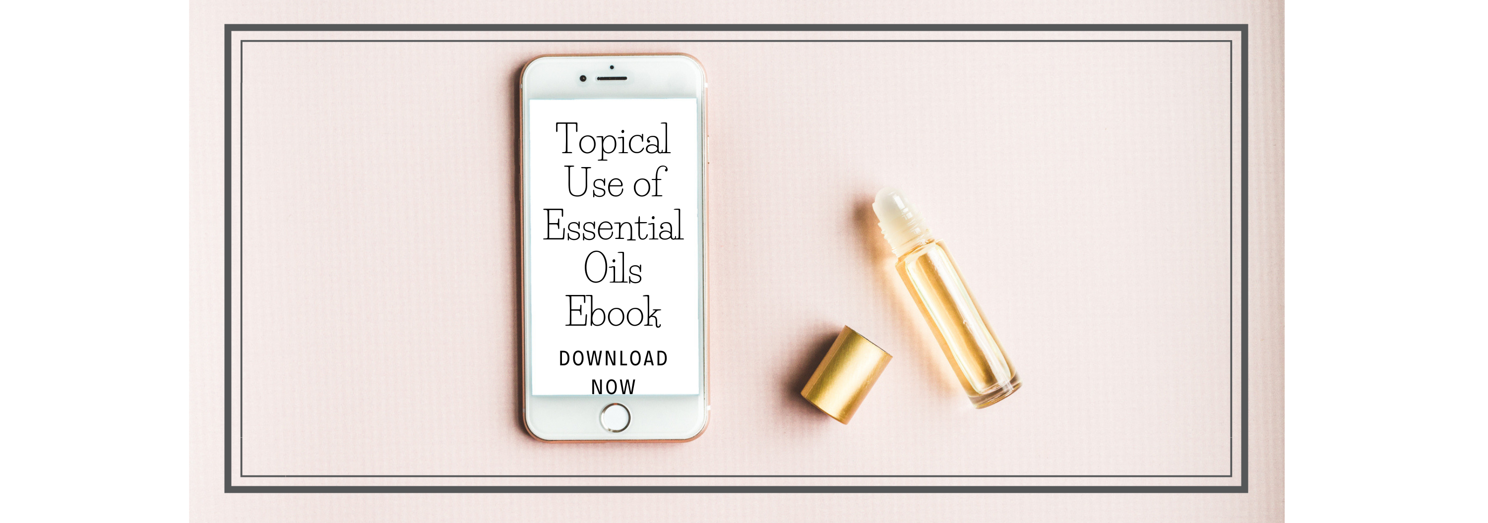 Topical use of essential oils ebook
