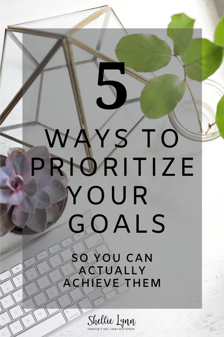 How to prioritize your goals