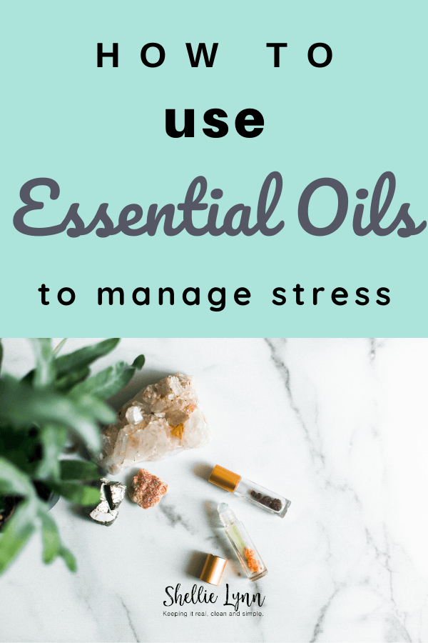 Using essential oils to manage stress in difficult times