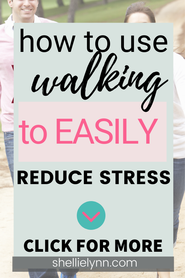 How to use walking to reduce stress