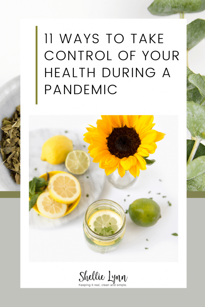 11 ways to take control of your health during a pandemic