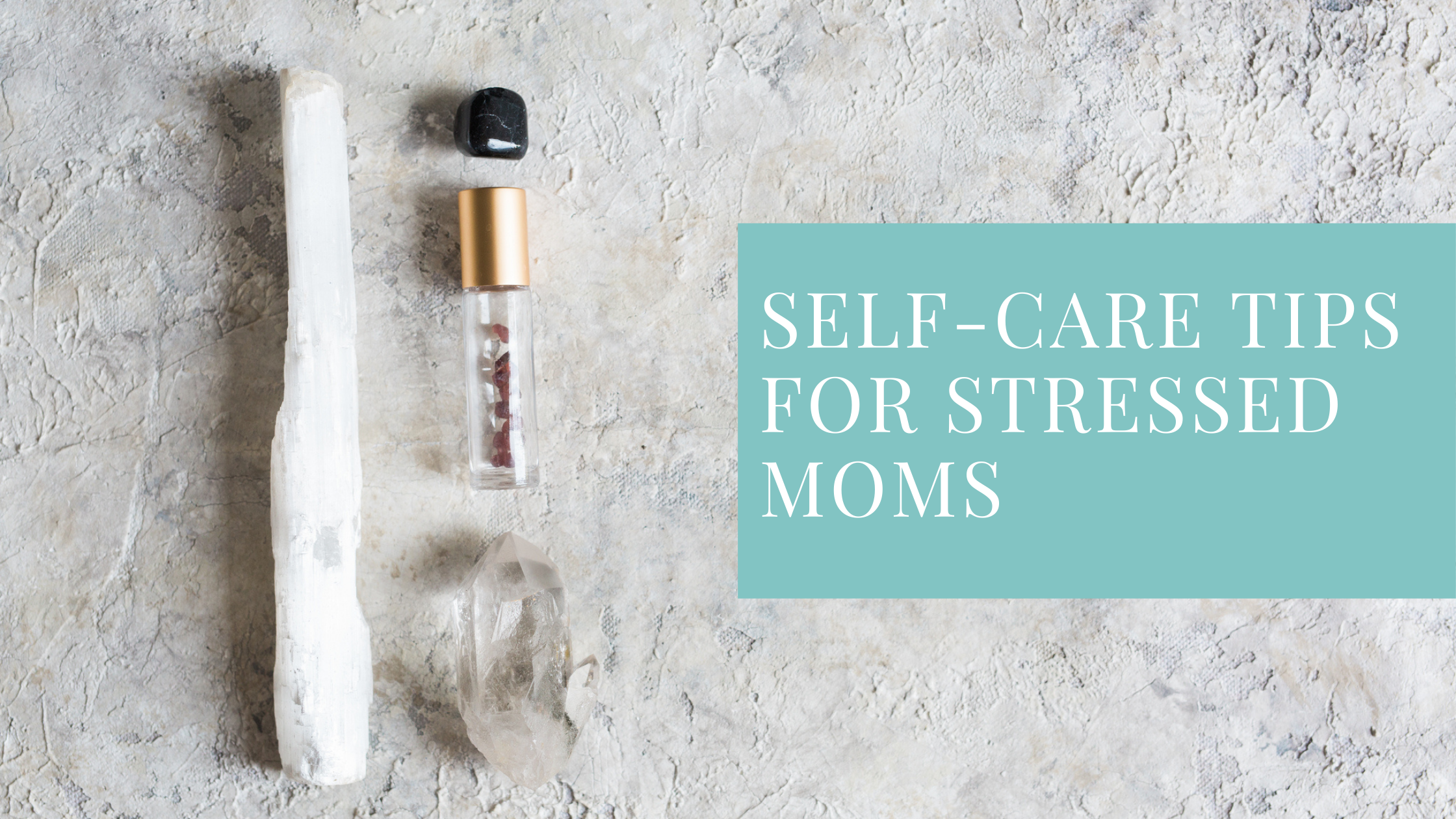 Self-Care Tips for Stressed Moms