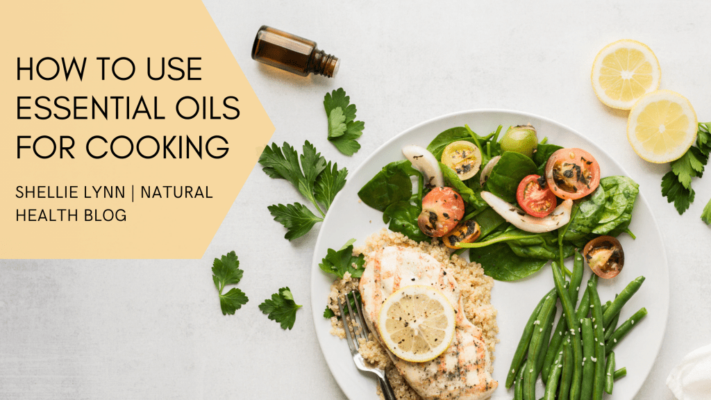 how to use essential oils for cooking